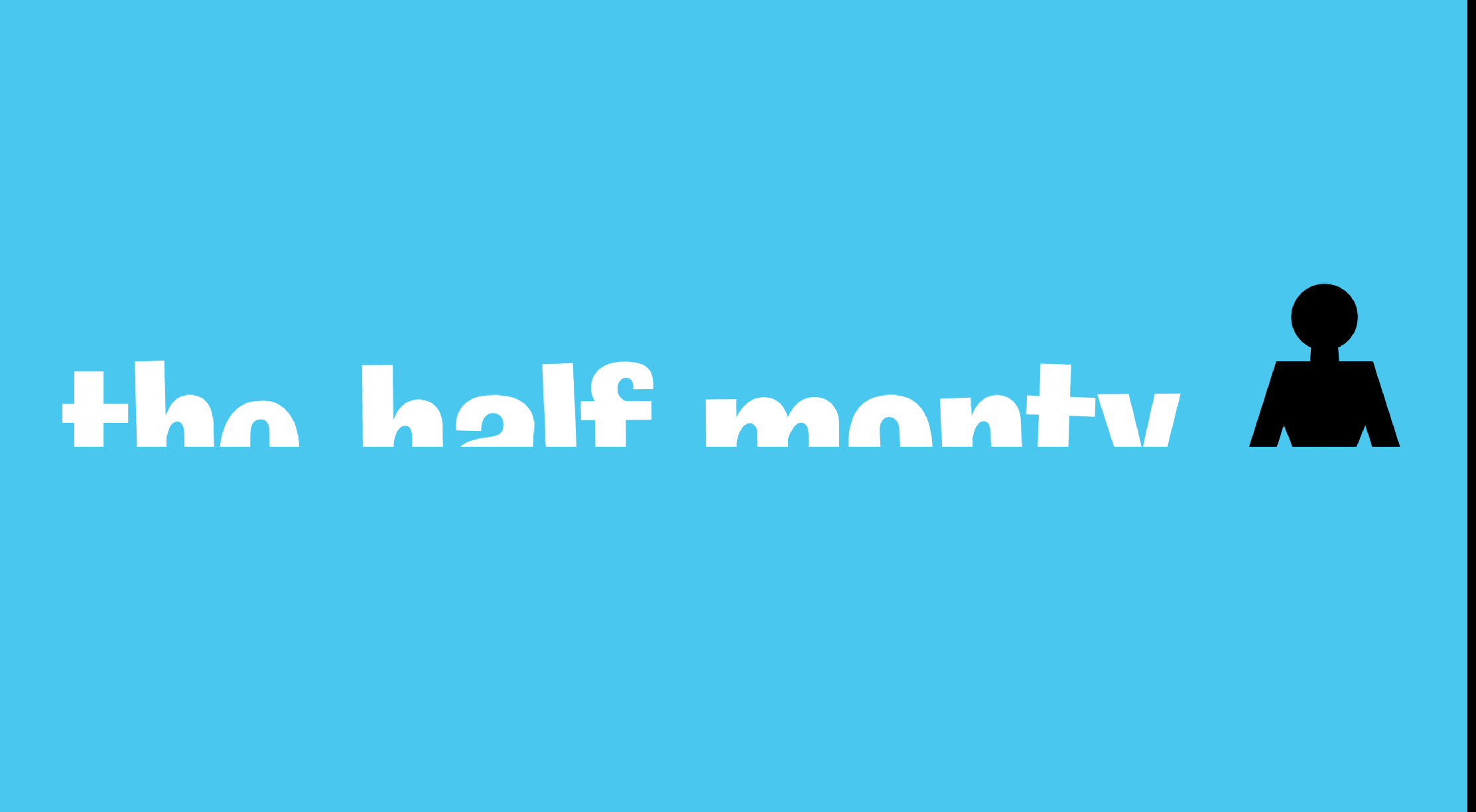 'The Half Monty Single Frame' Therapy Short Film, DHM.jpg