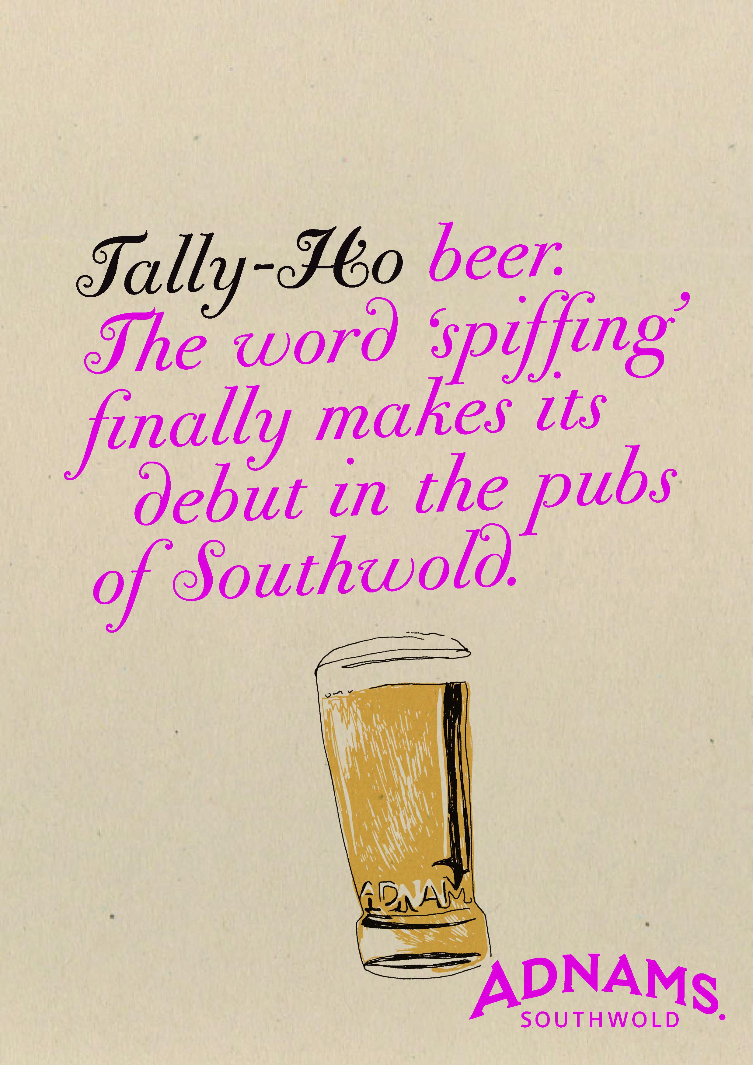 'The Word 'Spiffing' Tally Ho, Adnams 2.jpg