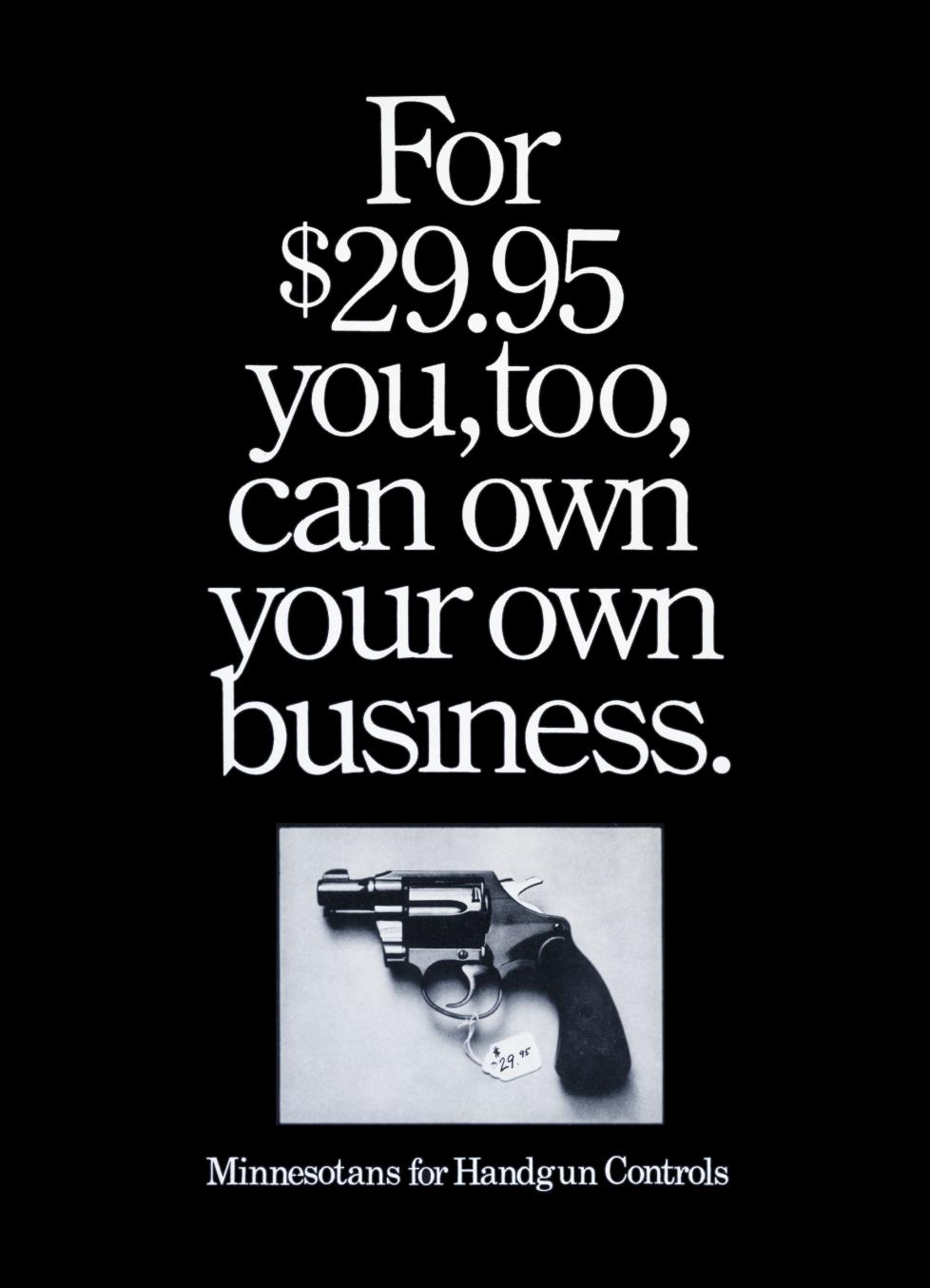 'For $29.95 You' Minnesotans For Handgun Controls, Tom McElligott.png