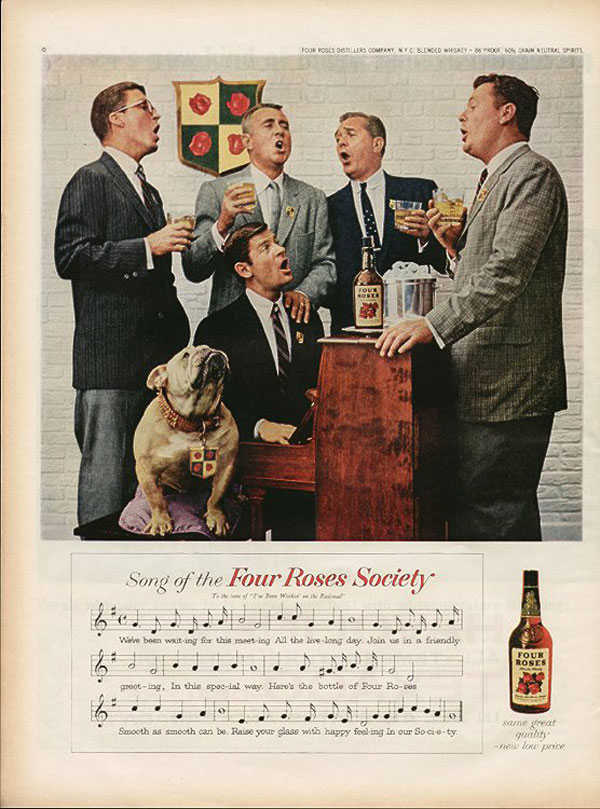 'Song' Four Roses Society, Howard Zieff